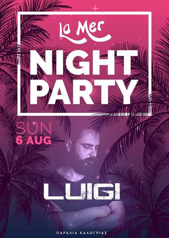Dj Luigi - Night party at La Mer