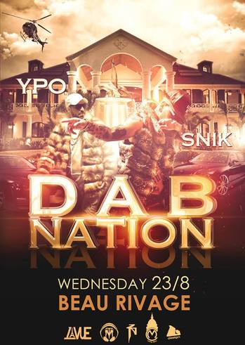 "Ypo & Snik ""Dab Nation"" at Beau Rivage"