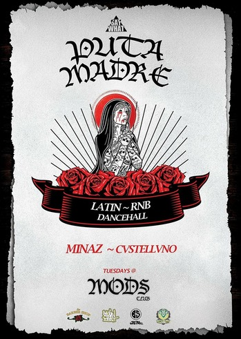 Puta Madre at Mods Club