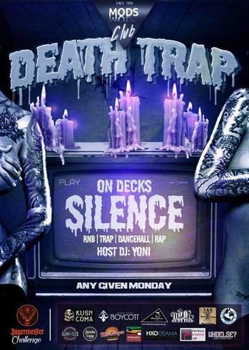 Death Trap - Dj Silence at Mods Club