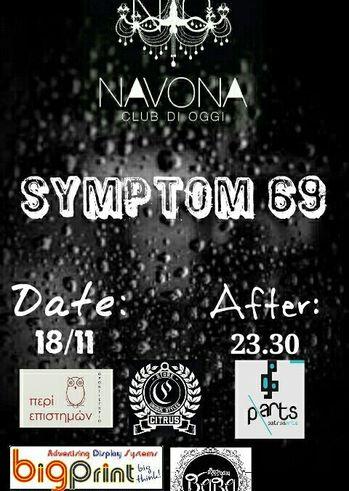 """""""Symptom 69"""" at Navona Club Di Oggi"""