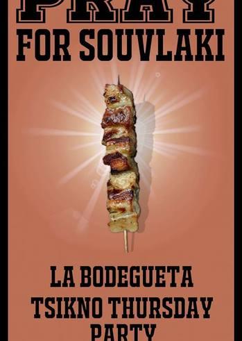 """Pray for Souvlaki"" στο La Bodegueta"