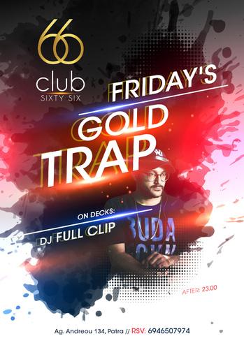 Gold Trap at Club 66