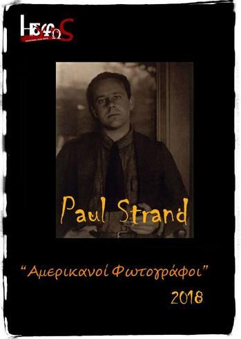 """Παρουσίαση Paul Strand από τον Παύλο Τουλιάτο στην Φωτογραφική Λέσχη """"Ηδύφως"""""""