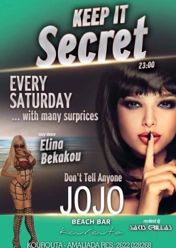 Keep it Secret - Dj Sakis Grillas/Dance Show Elina Bekakou at Jojo Beach Bar