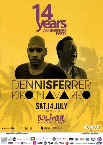 14th Birthday - Dennis Ferrer & Kiko Navarro at Bolivar Beach Bar
