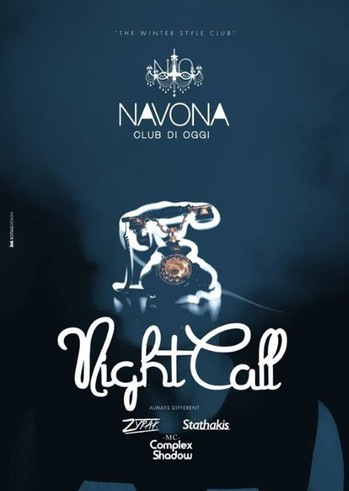 NightCall - Opening Party at Navona Club di Oggi