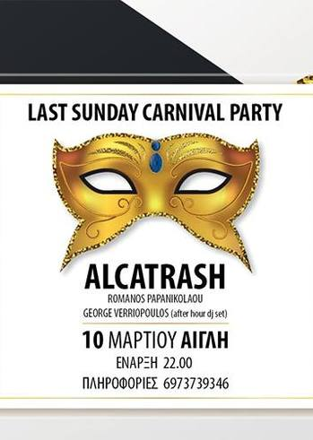 Carnival Party - Alcatrash live στην Αίθουσα Αίγλη