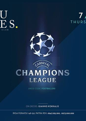 Carnival - Champions League at Rules Club