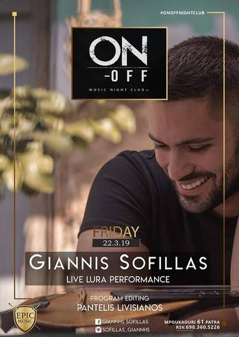 Giannis Sofillas Live at On - Οff Μόνο Ελληνικά