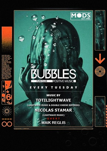 Bubbles - Its all about House Music feat. Maik Reglis at Mods Club
