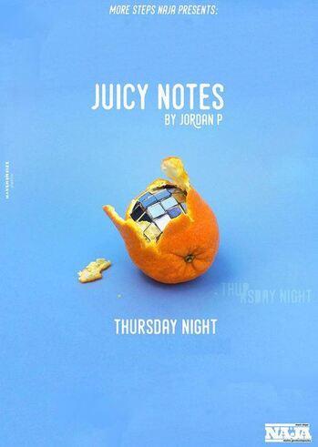 Juicy Notes at More Steps Naja