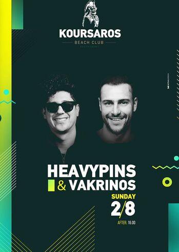 Heavypins & Vakrinos at Koursaros