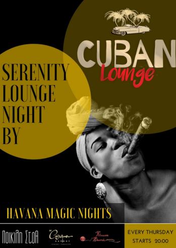Cuban Lounge Nights at Ποικίλη Στοά