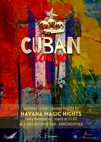 Cuban Lounge Nights 2021 στην Αιώρα