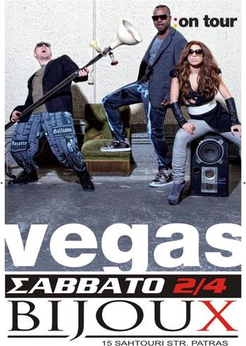 Vegas @ Bijoux Club Patras