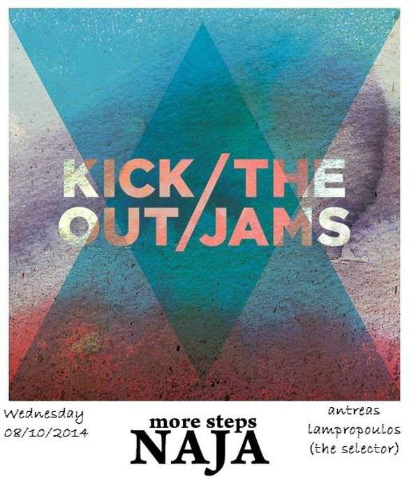Kick Out The Jams @ More Steps