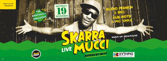 Skarra Mucci Live στο Χυτήριο