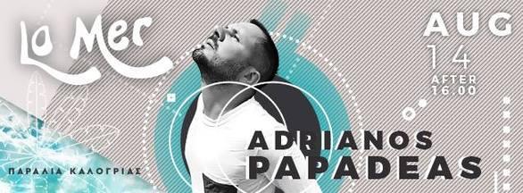 Adrianos Papadeas at La Mer