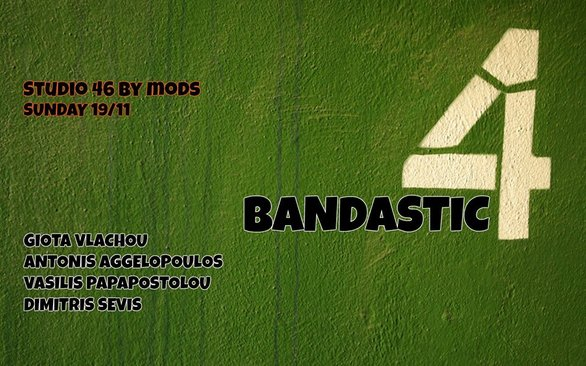 Bandastic 4 Live at Studio 46 by Mods