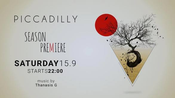Season Premiere at Piccadilly