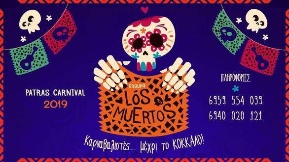 Group 4: Los Muertos