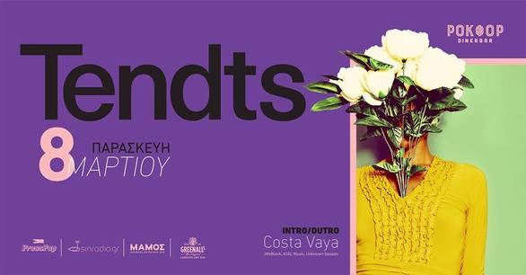 Tendts - Costa Vaya στο Ροκφόρ