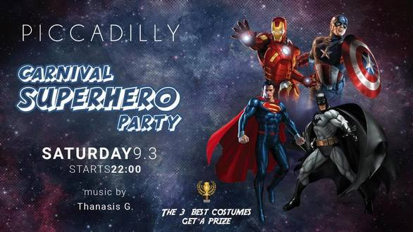 Carnival Superhero Party at Piccadilly
