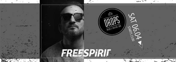 Dj Freespirit at Drops