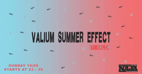 Valium Summer Effect II at more steps Naja