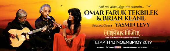 Omar Faruk Tekbilek & Brian Keane στο Christmas Theater