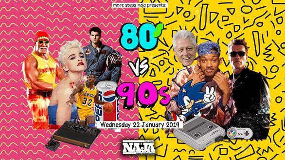 80s vs 90s στο More steps Naja