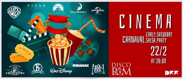 Cinema Early Carnaval Salsa Party at Disco Room