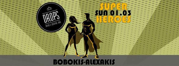Super Heroes Party στο Drops
