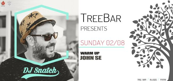 Dj Snatch at Tree Bar