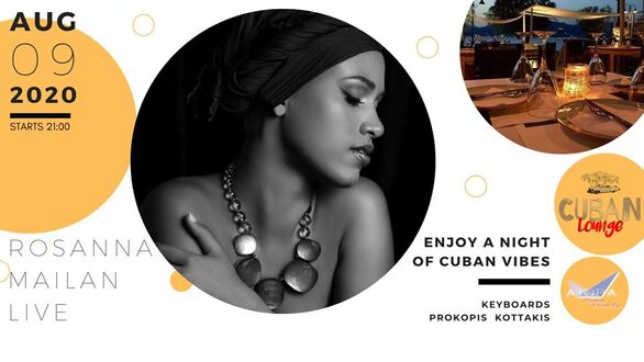 Rosanna Mailan Live by Cuban Lounge Nights at Aiora