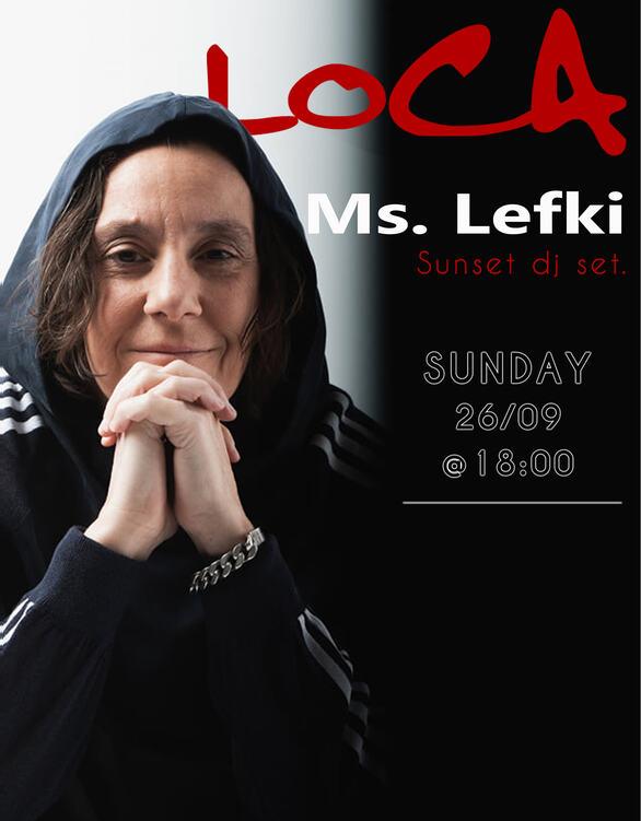 Ms. Lefki at Loca